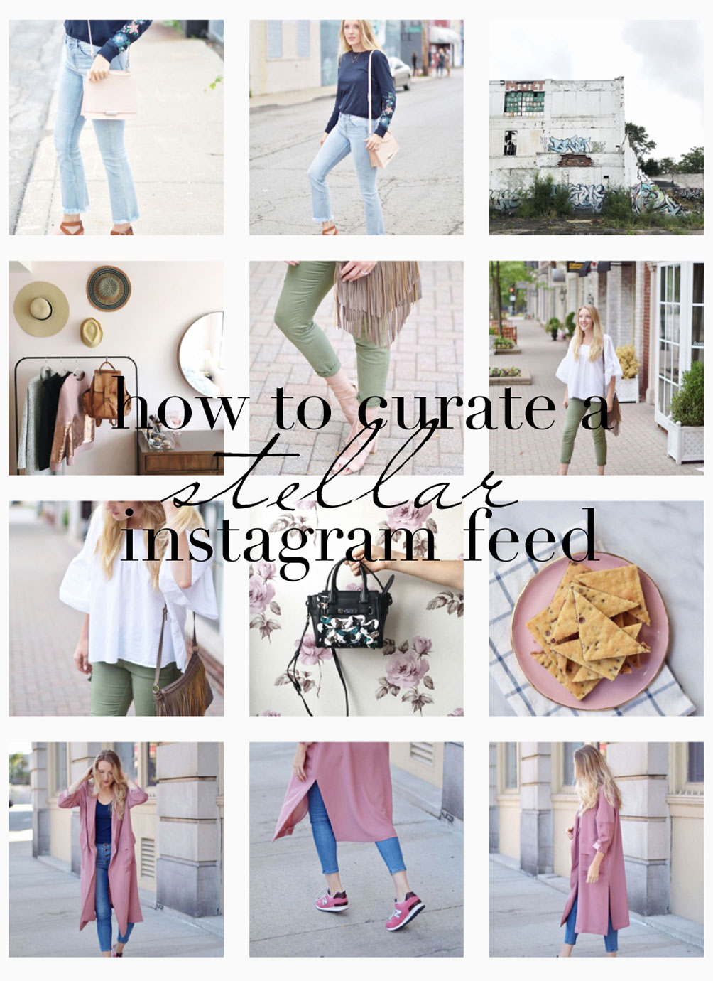 how to curate a stellar instagram feed from lifestyle blogger Leslie Musser of one brass fox